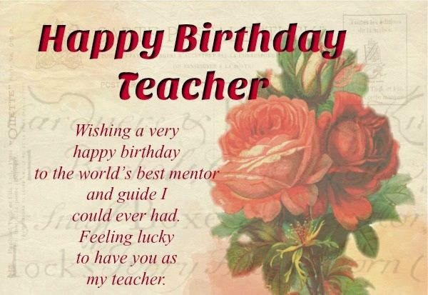 Happy Birthday Greetings For Teacher