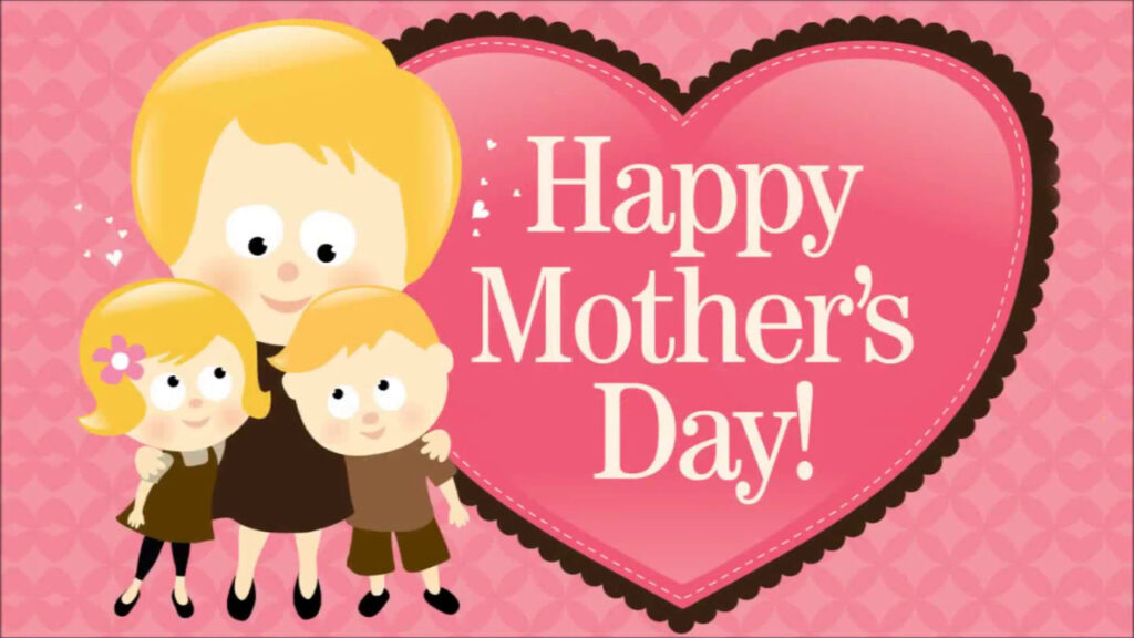 I Love Mom Happy Mothers Day