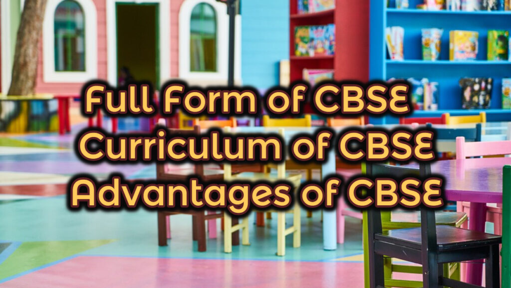 Full Form of CBSE - What is the full form of CBSE