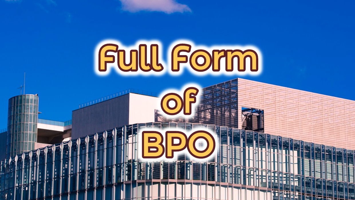 Full Form of BPO