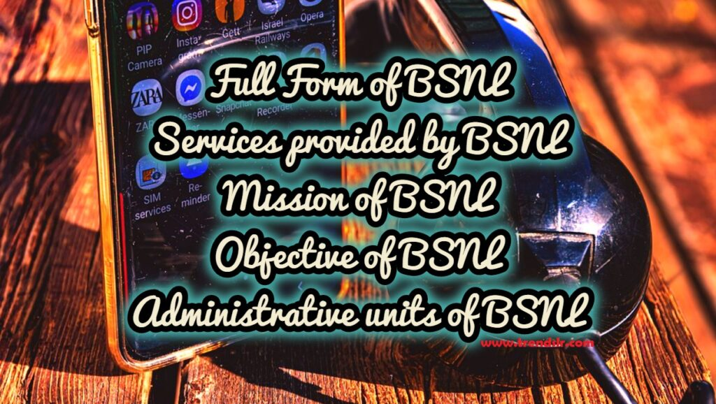 Full Form of BSNL
