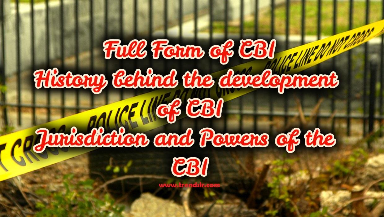 Full Form of CBI – What is Full meaning of CBI