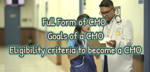Full Form of CMO – Goals of a CMO