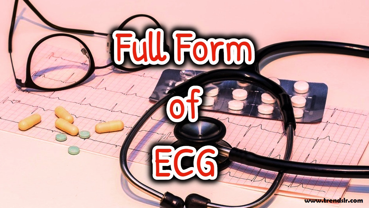 Full Form of ECG