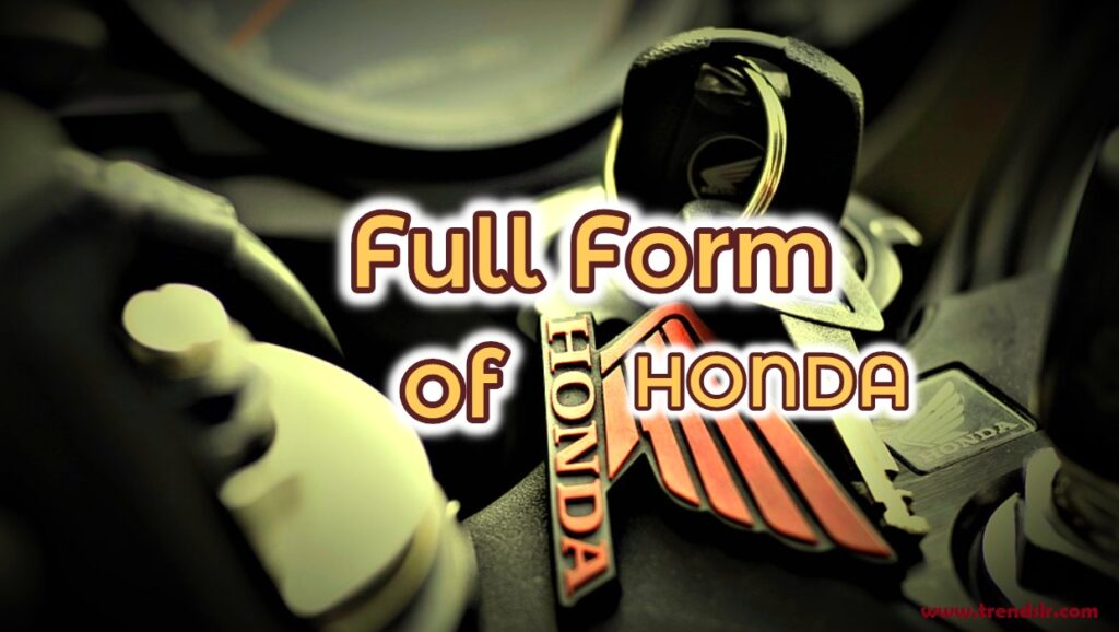 Full Form of HONDA