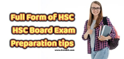 Full Form of HSC – HSC Board Exam & Preparation tips