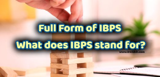 Full Form of IBPS – What does IBPS stand for?