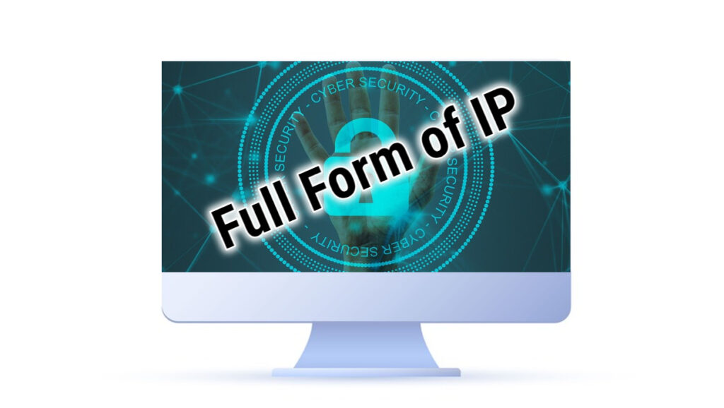 Full Form of IP