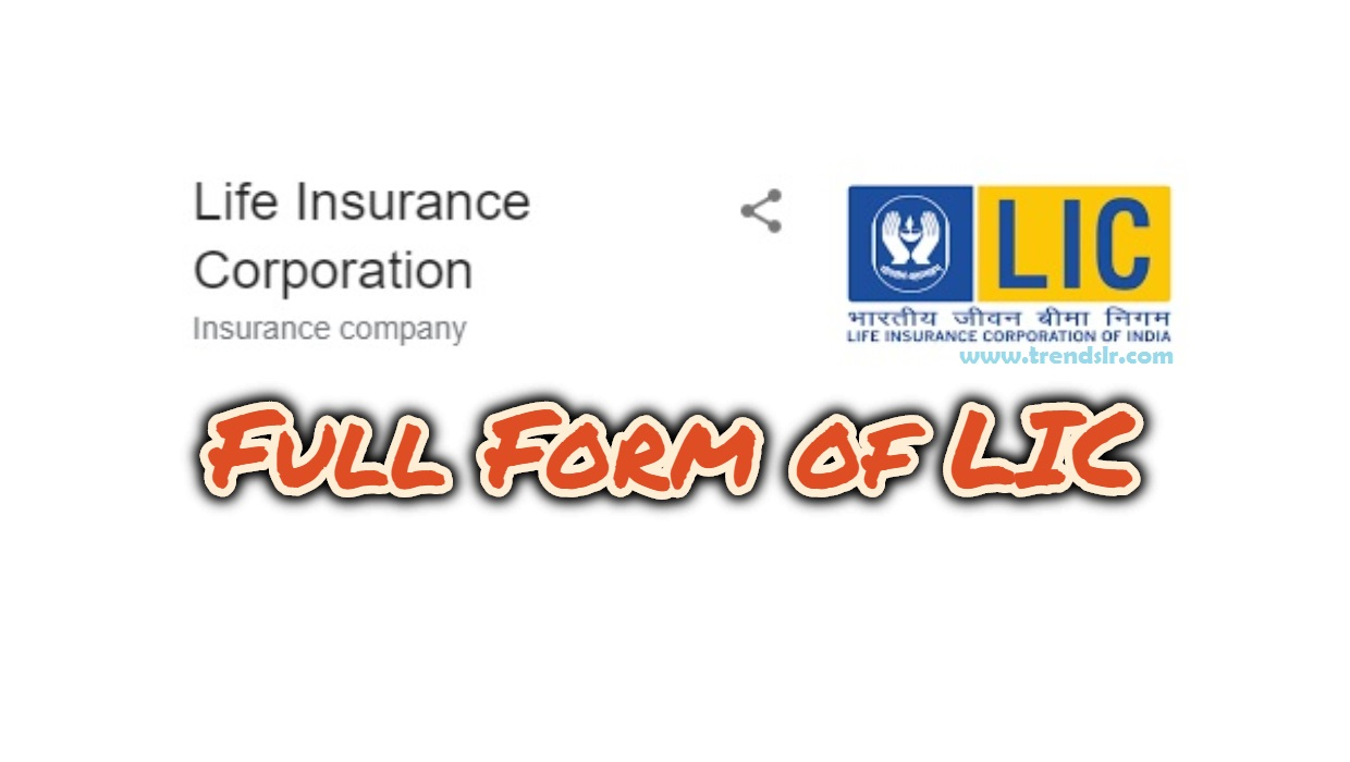 Full Form of LIC