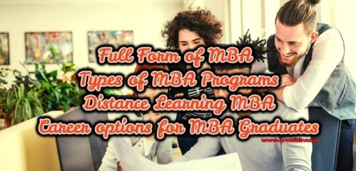Full Form of MBA – Types of MBA Programs