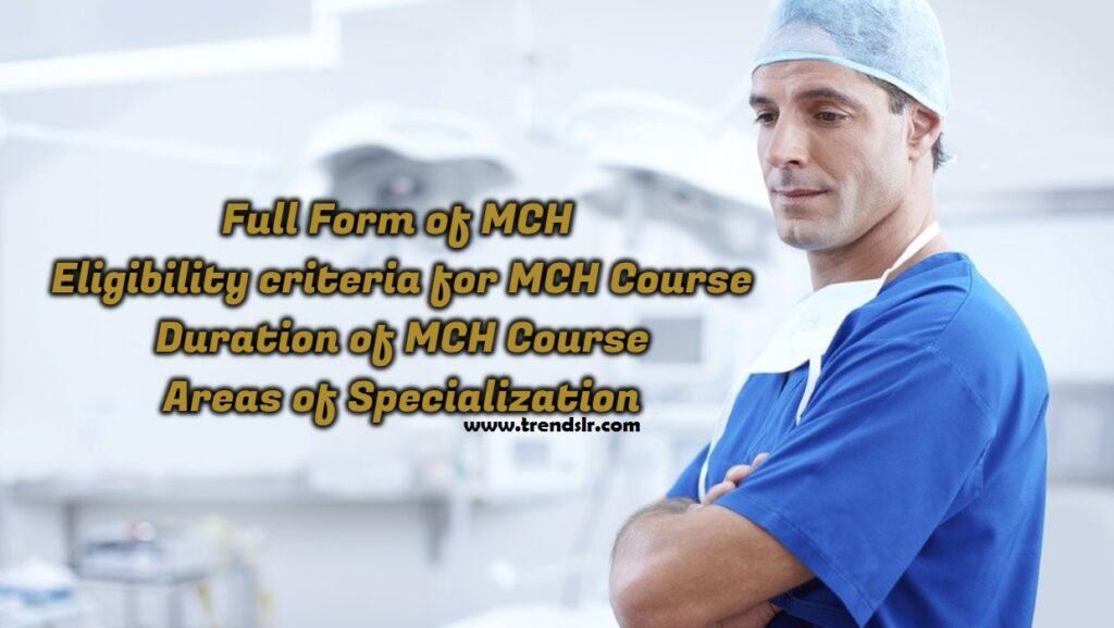 Full Form of MCh - Eligibility criteria for MCh Course