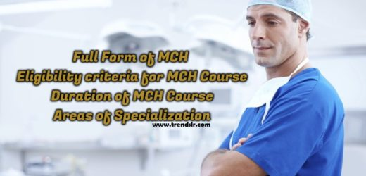 Full Form of MCh – Eligibility criteria for MCh Course