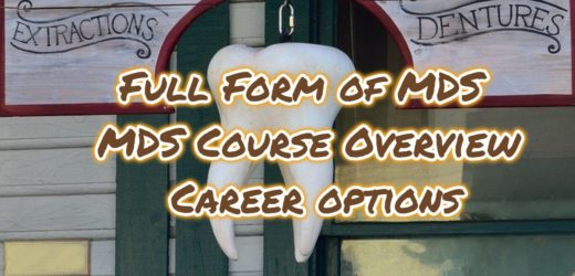 Full Form of MDS – MDS Course Overview & Career options