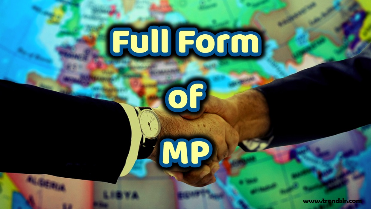 Full Form of MP