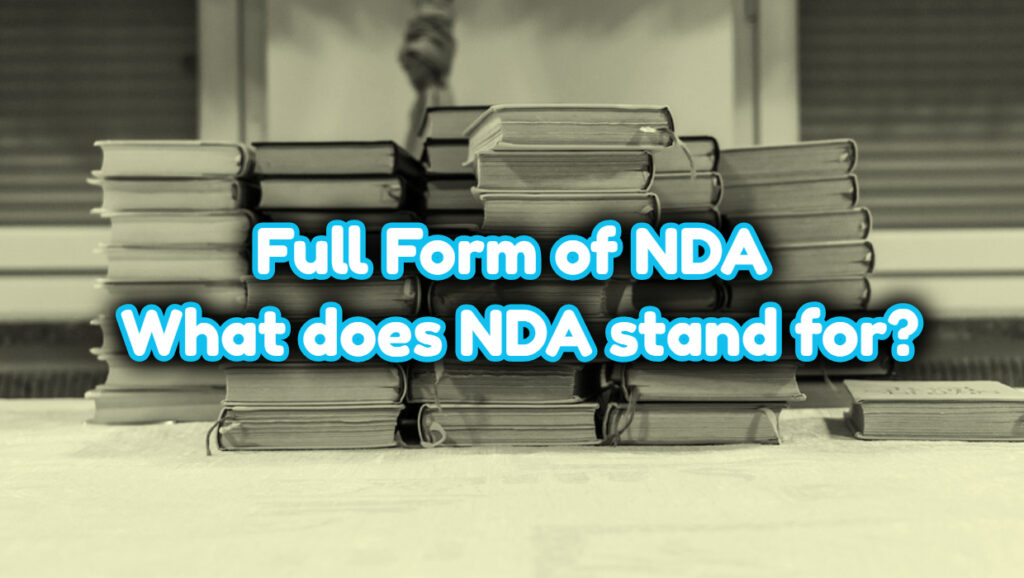 Full Form of NDA - What does NDA stand for