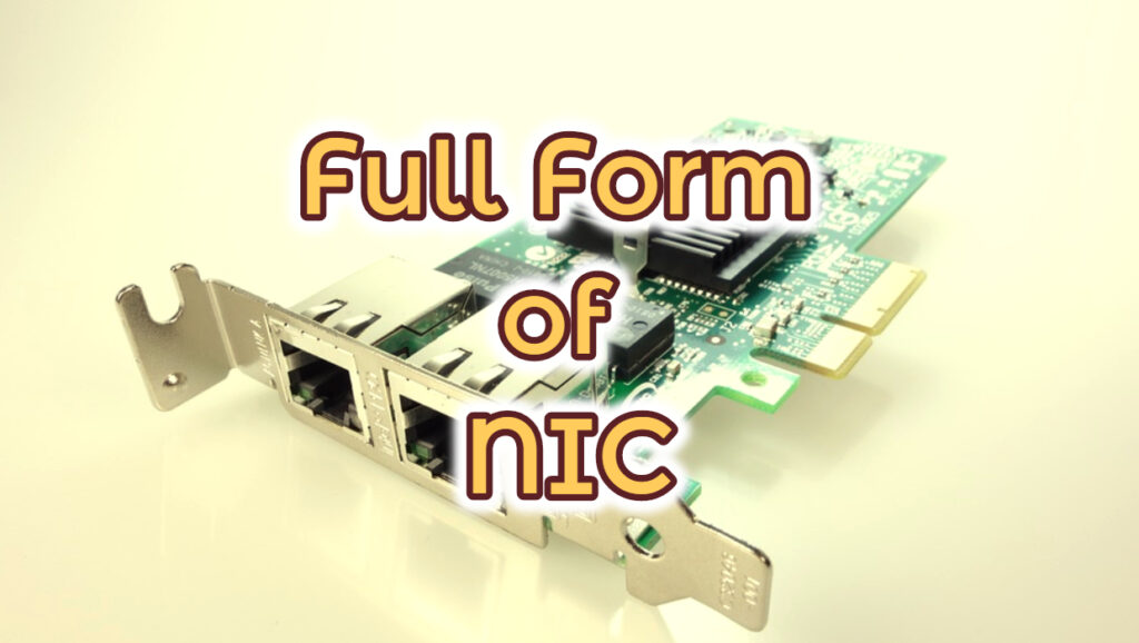 Full Form of NIC Network Interface Card