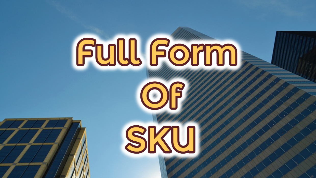 Full Form of SKU