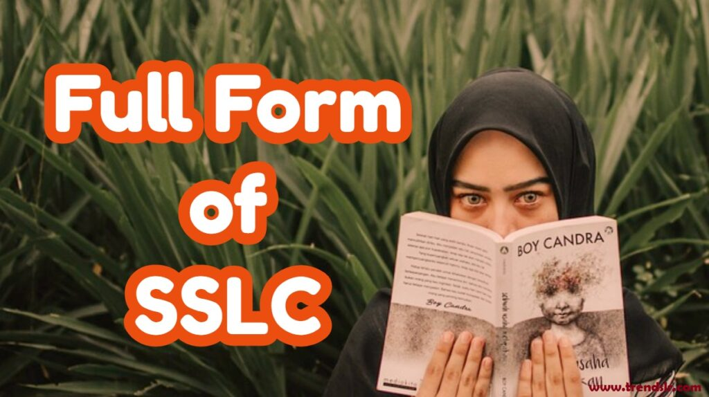 Full Form of SSLC