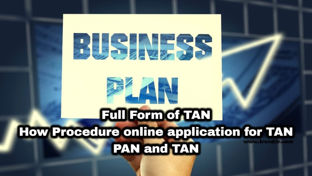 Full Form of TAN - How Procedure online application for TAN