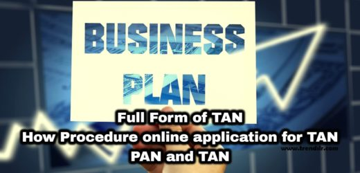 Full Form of TAN – How Procedure online application for TAN