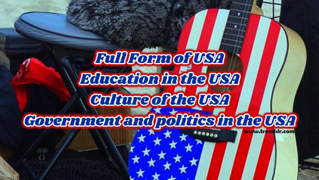 Full Form of USA - Education & Culture of the USA