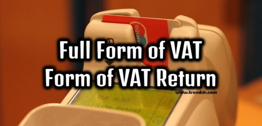 Full Form of VAT – Form of VAT Return