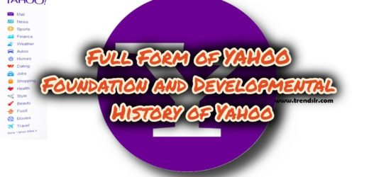 Full Form of YAHOO – Foundation and Developmental History of Yahoo