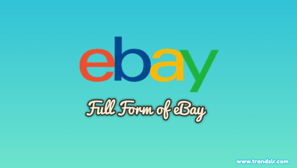 Full Form of eBay