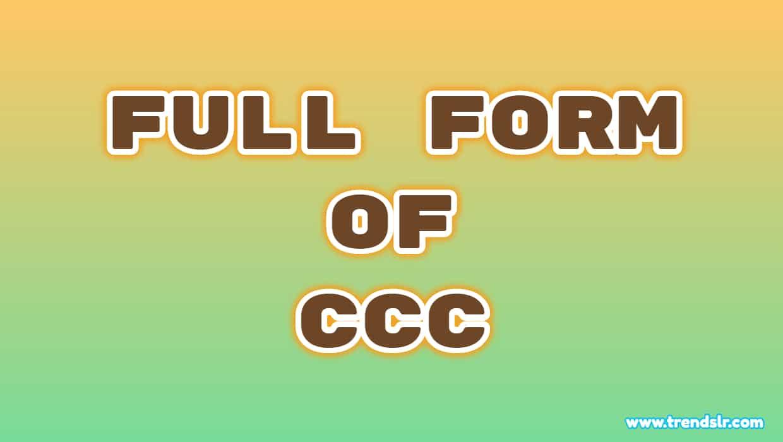 Full Form of CCC