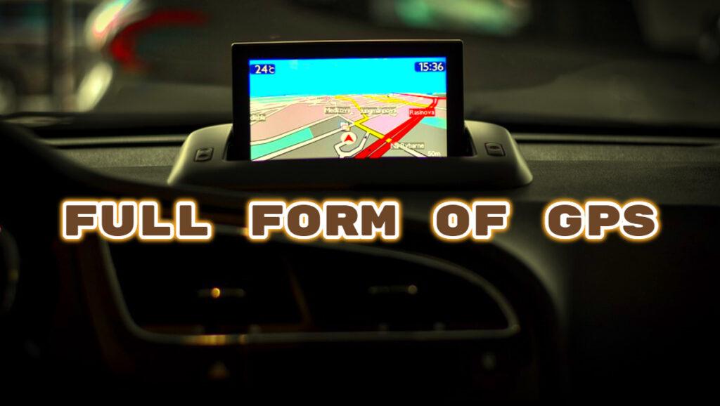 Full Form of GPS