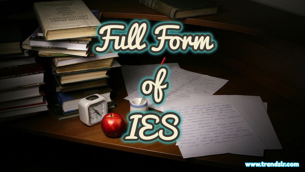 Full Form of IES