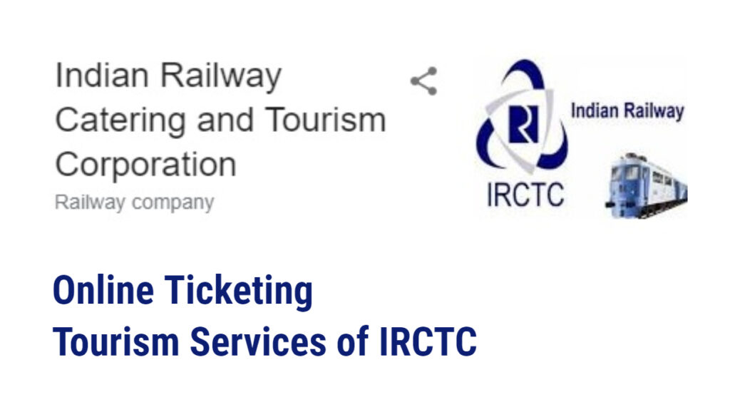 Full Form of IRCTC - Online Ticketing - Tourism services of IRCTC