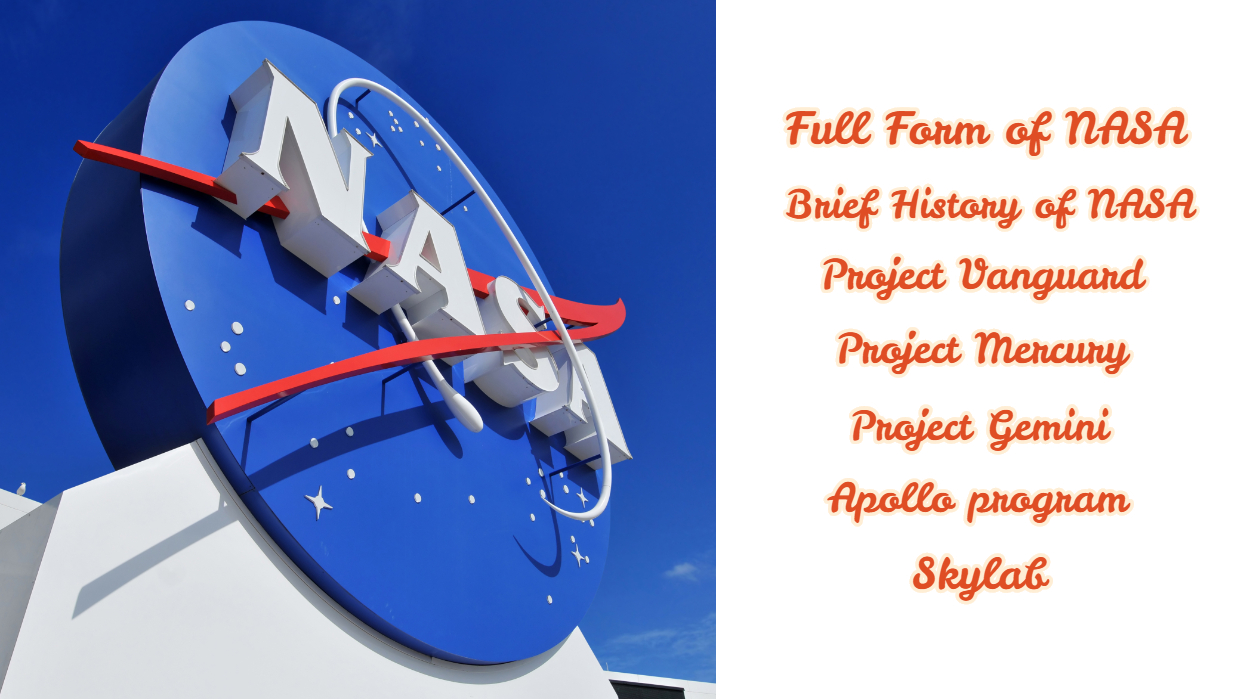 Full Form of NASA – Brief History of NASA