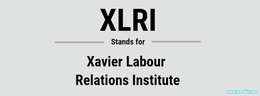 Full Form of XLRI