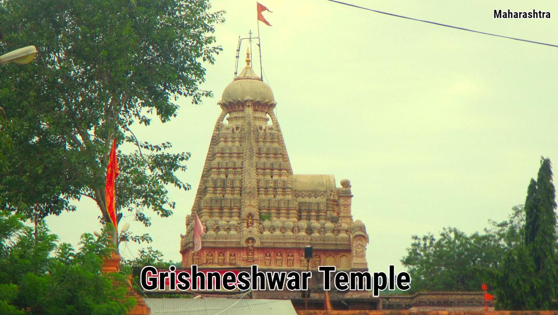 Grishneshwar Temple – Historical Ressons Behind Grishneshwar Temple