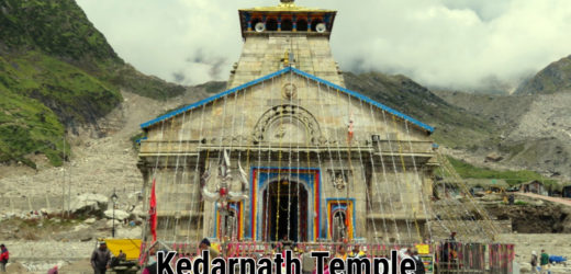 Kedarnath Temple – Historical Reasons Behind Kedarnath Temple
