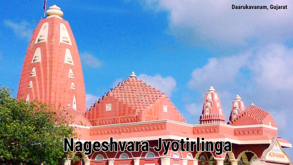 Nageshwar Jyotirlinga Temple – Historical Reasons Behind Nageshwar Temple