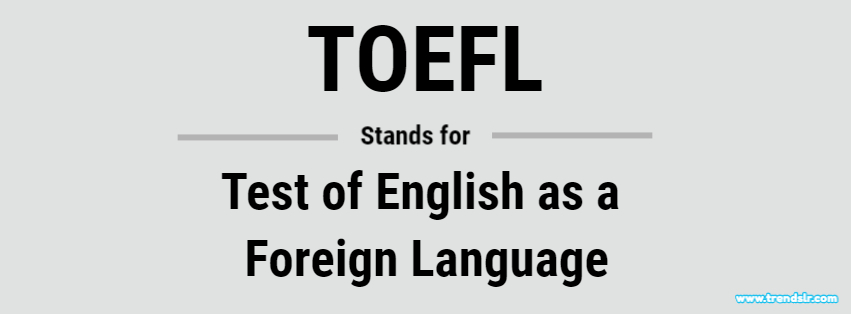 TOEFL Full Form
