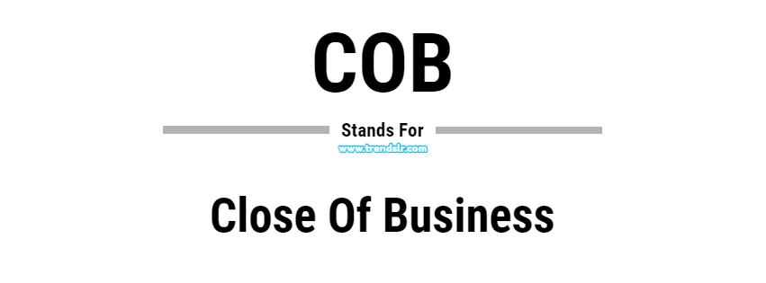 Full Form of COB