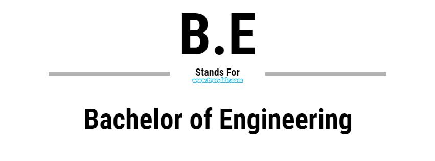 Full Form of B.E