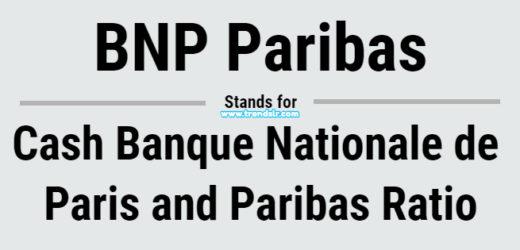 Full Form of BNP Paribas