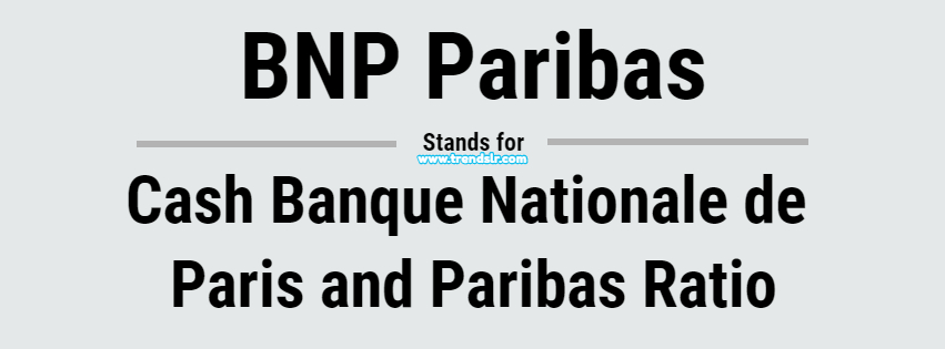 Full Form of BNP Paribas