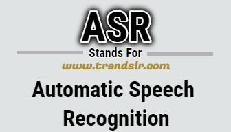 Full Form of ASR