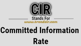 Full Form of CIR