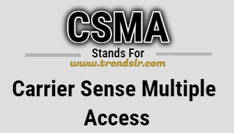 Full Form of CSMA