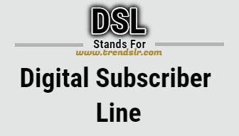 Full Form of DSL