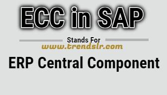 Full Form of ECC in SAP