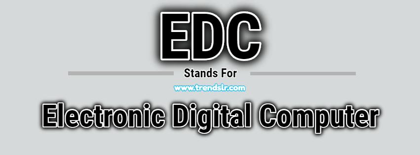 Full Form of EDC