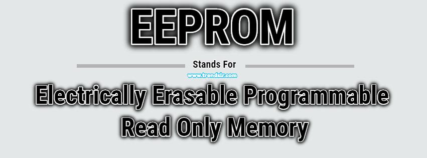 Full Form of EEPROM