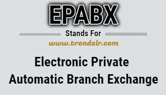 Full Form of EPABX